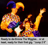 [Jump 2 It - Ready to de-throne The Wiggles... or at least, ready for their first gig]