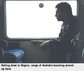 [Rolling down to Bognor, songs of Australia bouncing around my mind]